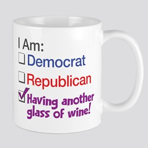 I Am Having Another Glass Of Wine Mug