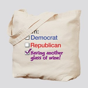 I Am Having Another Glass Of Wine Tote Bag
