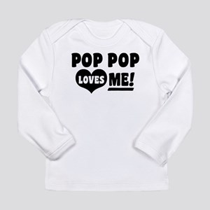 Pop Pop Loves Me Long Sleeve Infant T-Shirt
