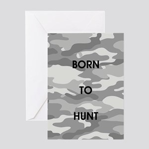 BORN TO HUNT Greeting Cards
