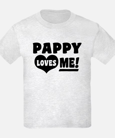 Pappy Loves Me T-Shirt