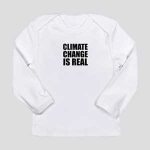 Climate Change is Real Long Sleeve T-Shirt