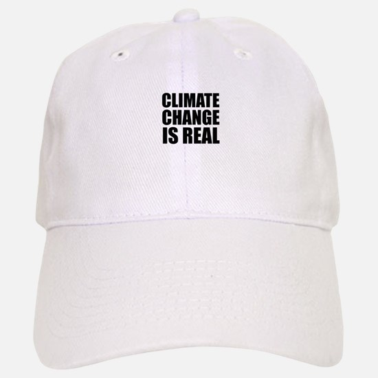 Climate Change is Real Baseball Baseball Cap