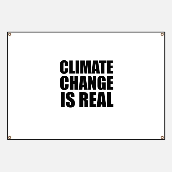 Climate Change is Real Banner