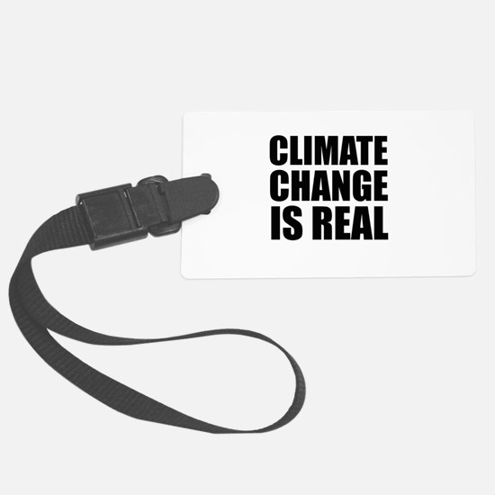 Climate Change is Real Luggage Tag