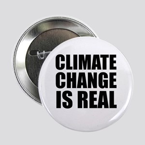 """Climate Change is Real 2.25"""" Button"""