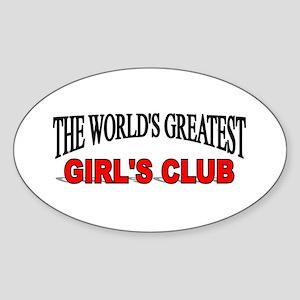 """The World's Greatest Girl's Club"" Oval Sticker"