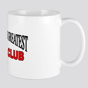 """The World's Greatest Girl's Club"" Mug"