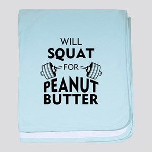 Will Squat for Peanut Butter baby blanket