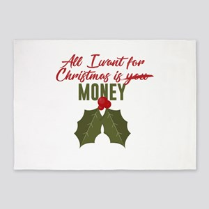 All I Want For Christmas Is Money N 5'x7'Area Rug