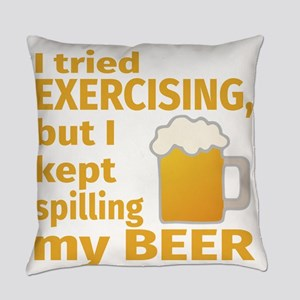 I Tried Exercising, But I Kept Spi Everyday Pillow