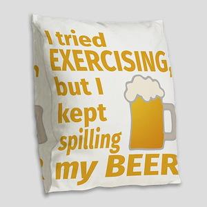 I Tried Exercising, But I Kept Burlap Throw Pillow