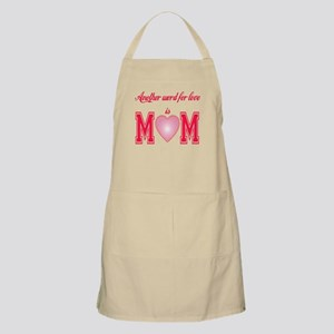 Another Word for Love is Mom Apron