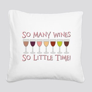SO MANY WINES Square Canvas Pillow