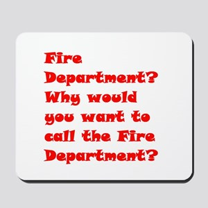 Fire Department? 2 Mousepad