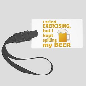 I Tried Exercising, But I Kept S Large Luggage Tag