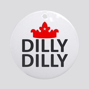 Crown Dilly Dilly Round Ornament