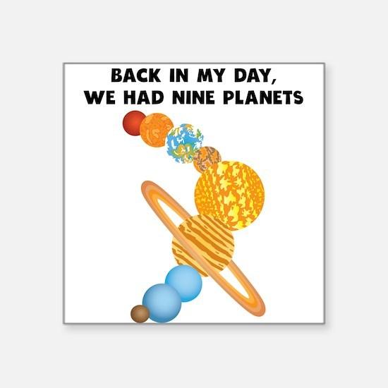 We Had Nine Planets Sticker