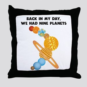 We Had Nine Planets Throw Pillow