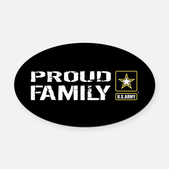 U.S. Army: Proud Family (Black) Oval Car Magnet
