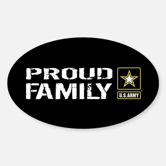 U.S. Army: Proud Family (Black) Sticker (Oval)