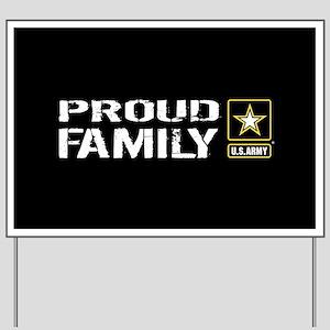 U.S. Army: Proud Family (Black) Yard Sign