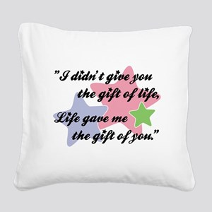 I DIDN'T GIVE YOU... Square Canvas Pillow