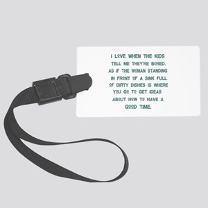 Mother's Good Time Large Luggage Tag