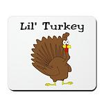 Lil' Turkey Mousepad
