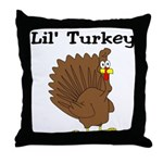 Lil' Turkey  Throw Pillow