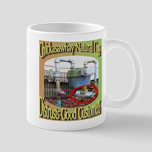 Chckasawhay Natural Gas Distrusts Good Mug