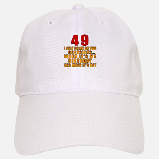 49 birthday Designs Baseball Baseball Cap