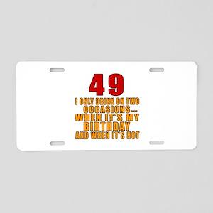 49 birthday Designs Aluminum License Plate