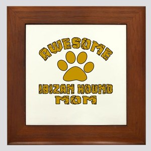 Awesome Ibizan Hound Mom Dog Designs Framed Tile