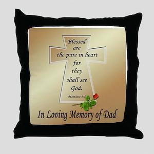 In Loving Memory of Dad Throw Pillow