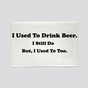 Used To Drink Beer Rectangle Magnet
