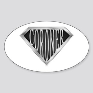 SuperCoroner(metal) Oval Sticker