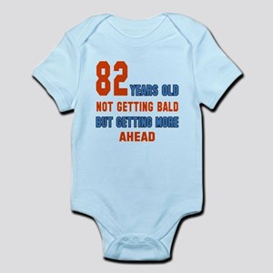 82 years old not getting bald but Infant Bodysuit