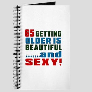 Getting Older 65 Birthday Designs Journal