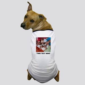 Your Photo And Text Dog T-Shirt