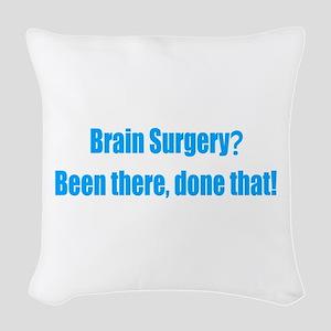 Funny Brain Surgery Woven Throw Pillow