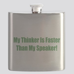 My Think Is Faster Than My Speaker Flask
