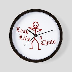 Lean Like a Cholo Wall Clock