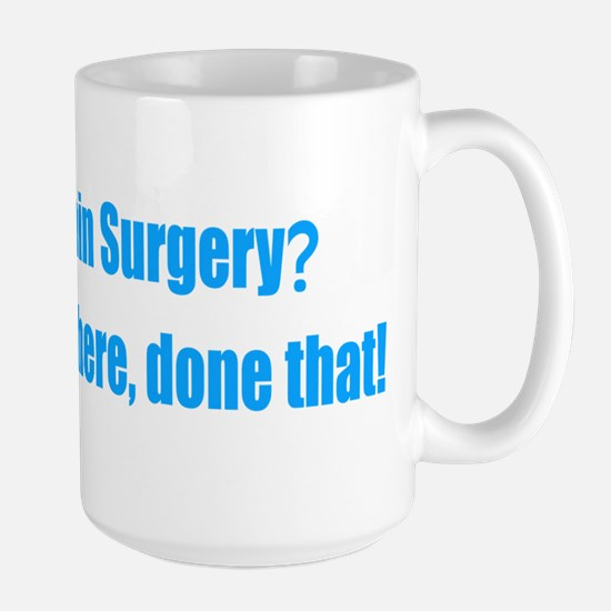Brain Surgery Been There Done That Mugs