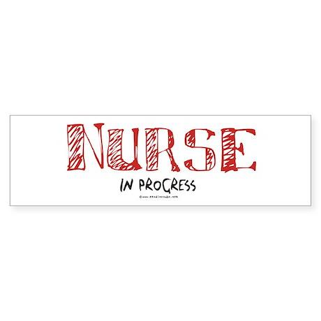 Nurse in Progress Bumper Sticker
