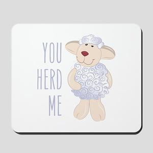 Herd Me Mousepad