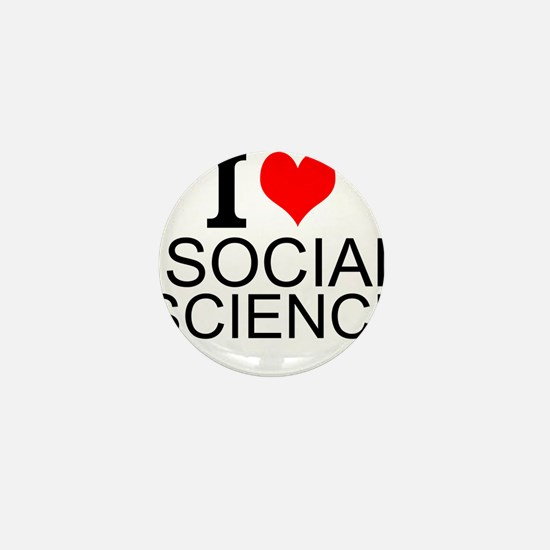 I Love Social Sciences Mini Button