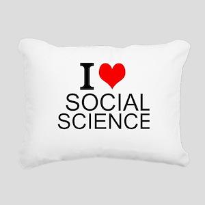 I Love Social Sciences Rectangular Canvas Pillow