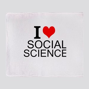 I Love Social Sciences Throw Blanket