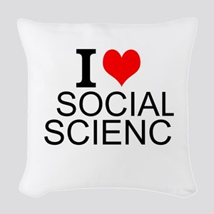 I Love Social Science Woven Throw Pillow